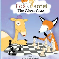 Cover of Fox and Camel: The Chess Club